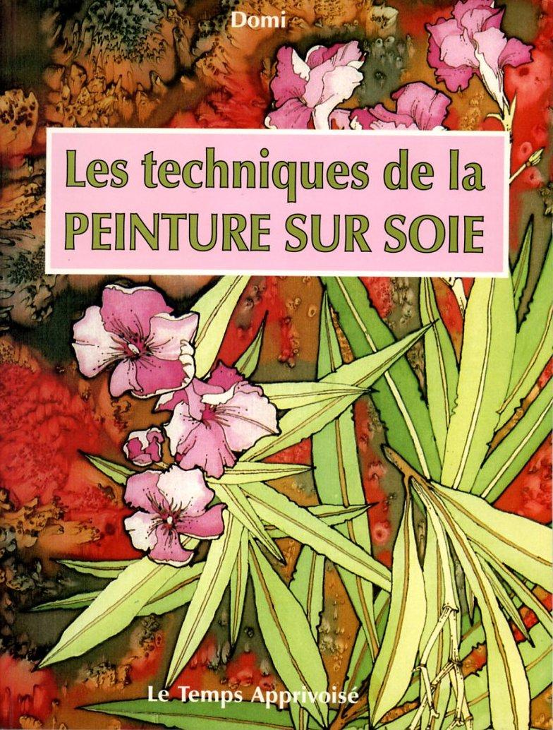 Longchamp bricole livres pour d butants peinture sur soie for Technique de peinture sur soie en video