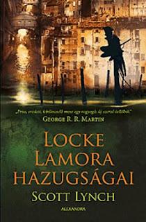 http://moly.hu/konyvek/scott-lynch-locke-lamora-hazugsagai