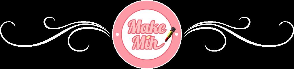 Make Mih
