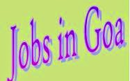 JOBS IN GOA | GOVERNMENT JOBS IN GOA | PVT JOB VACANCIES IN GOA