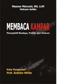 """Buku """"Membaca Kampar; Perspektif Budaya, Politik dan Hukum"""""""