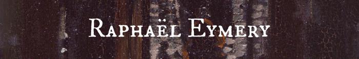 Blog littéraire de Raphaël Eymery, auteur de Pornarina
