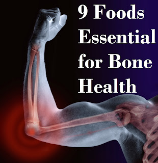 9 Foods Essential for Bone Health