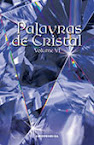 Palavras de Cristal vol. VI