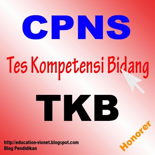Penjelasan Materi TKB (Tes Kompetensi Bidang) Ujian CPNS