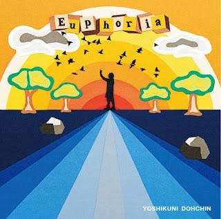 Yoshikuni Dohchin 堂珍嘉邦 - Euphoria