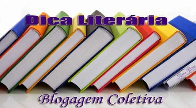 Blogagem coletiva – Dica Literária