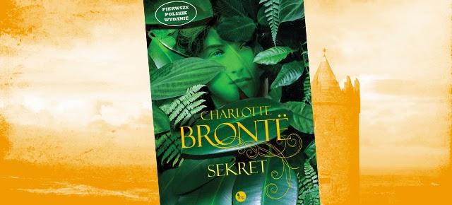Charlotte Brontë - młodzieńczy Sekret