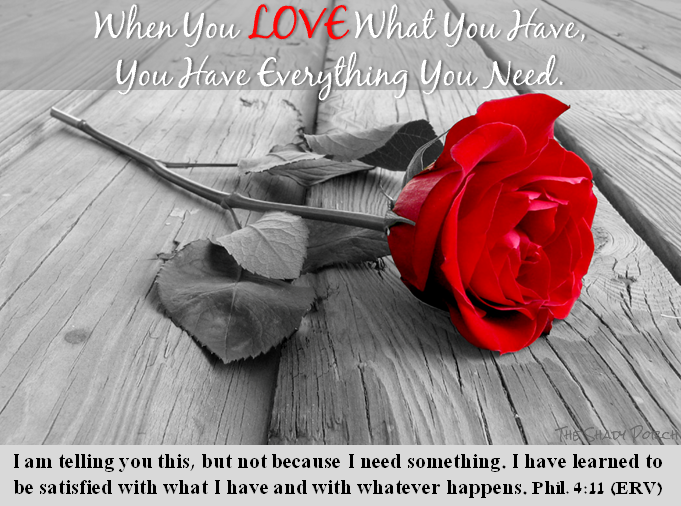 Red Rose / When You Love What You Have, You Have Everything You Need