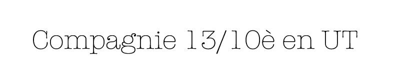 Compagnie 13/10è en Ut