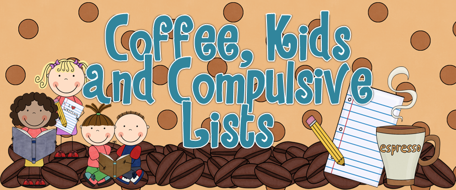 Coffee, Kids and Compulsive Lists