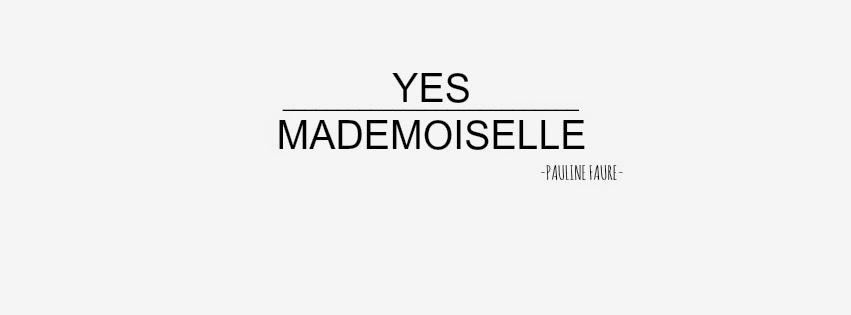 Yes mademoiselle...