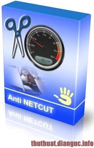 Download Anti Netcut Full mới nhất – Phần mềm chống cắt mạng LAN