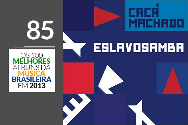 Cacá Machado - Eslavosamba
