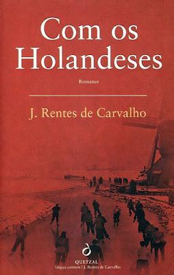 Com os Holandeses de José Rentes de Carvalho