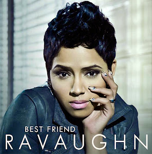 "Ravaughn ""Best Friend"""