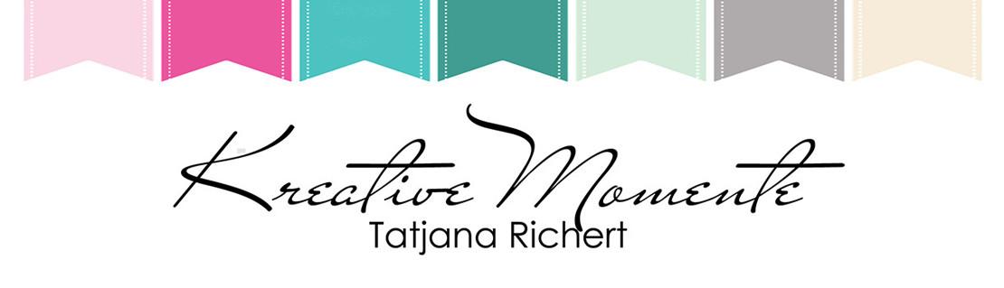 Tatjana's Kreative Momente
