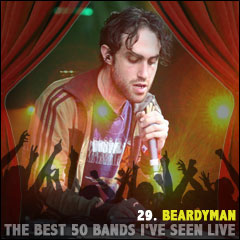 The Best 50 Bands I've Seen Live: 29. Beardyman