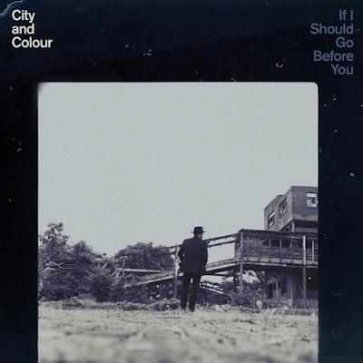 FeaturingMatt - City & Colour | If I Should Go Before You