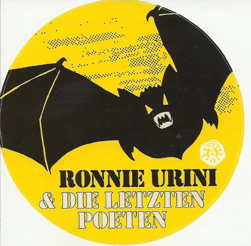 Ronnie Urini Und Die Letzten Poeten Aus Den Kellern Der Nacht