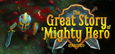 The Great Story of a Mighty Hero Remastered-RELOADED