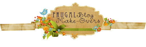 Frugal Blog Make-Overs