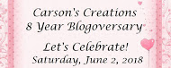 Carson's Creations 8th Blogoversary