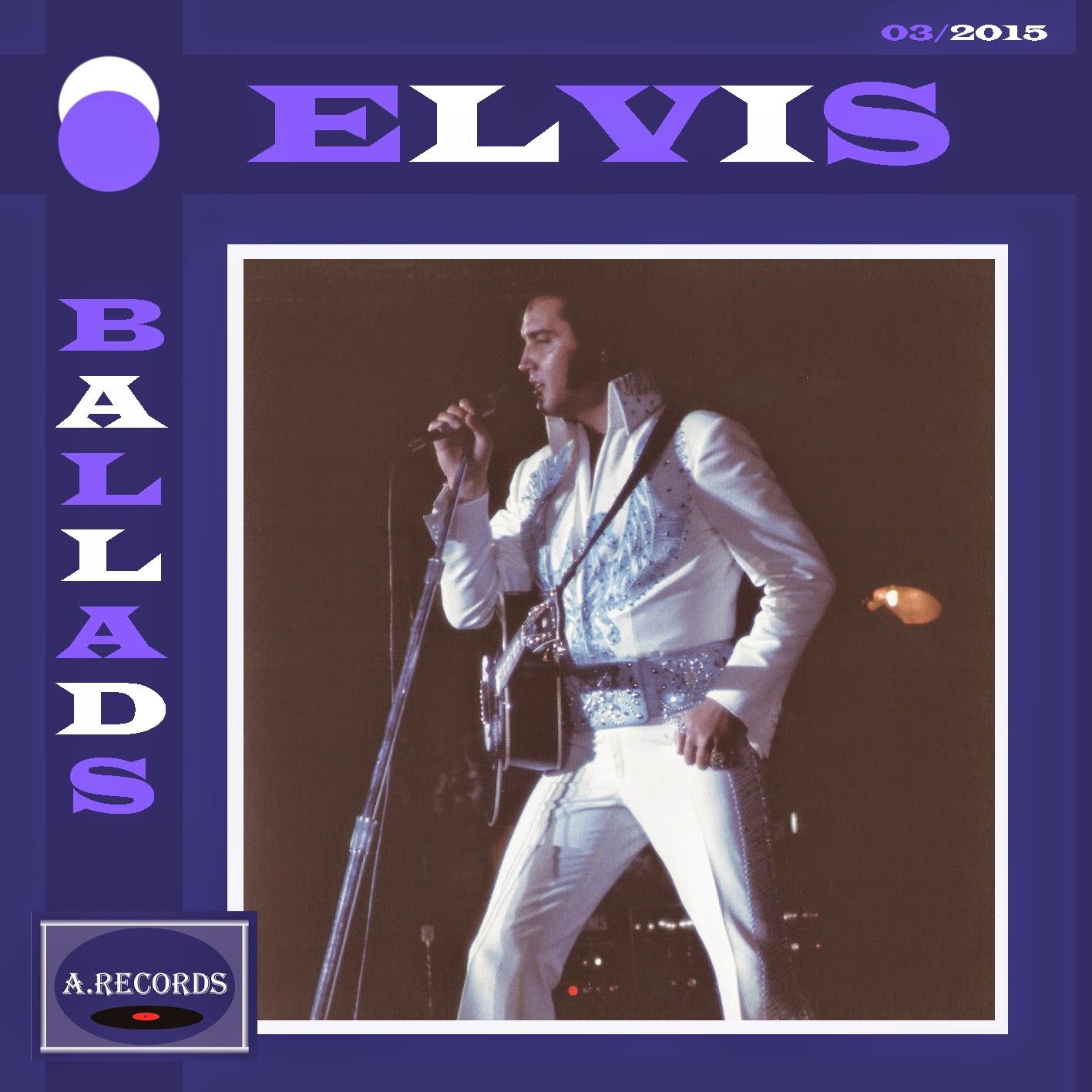 Elvis Ballads (March 2015)