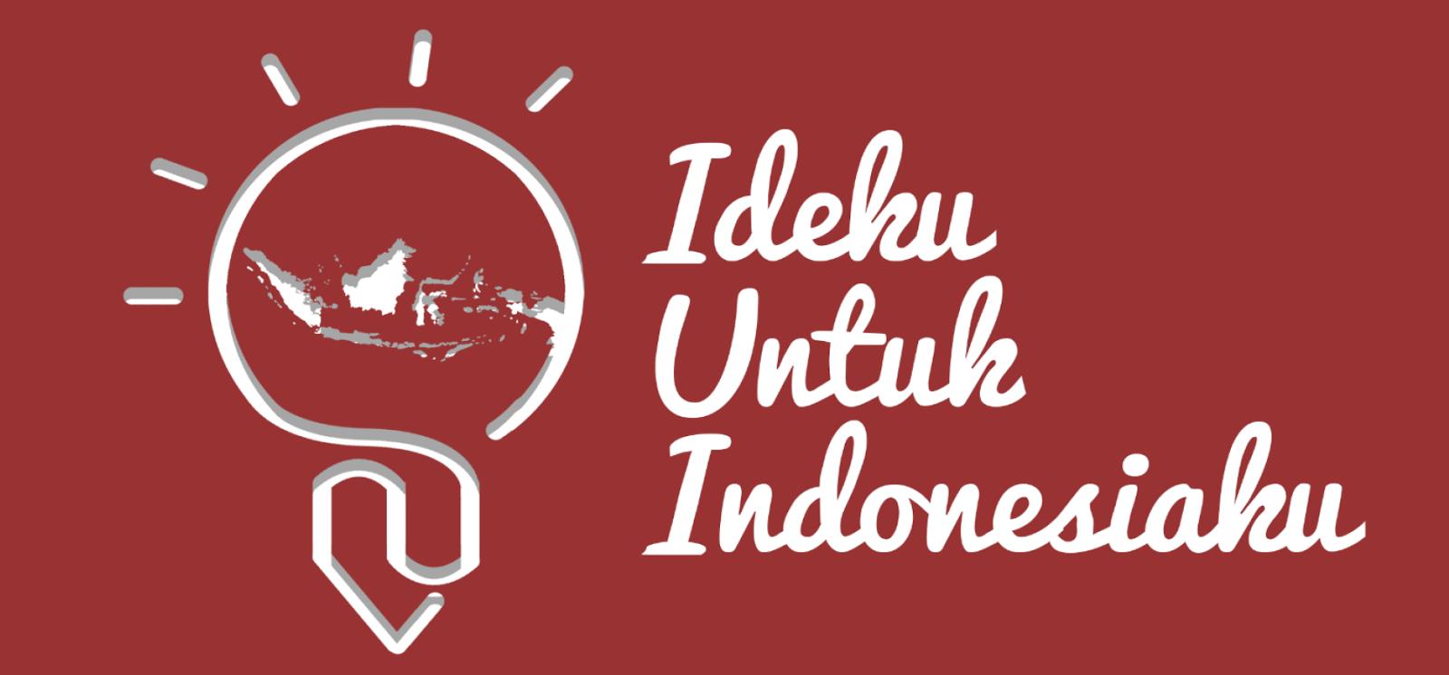 IDEKU UNTUK INDONESIAKU