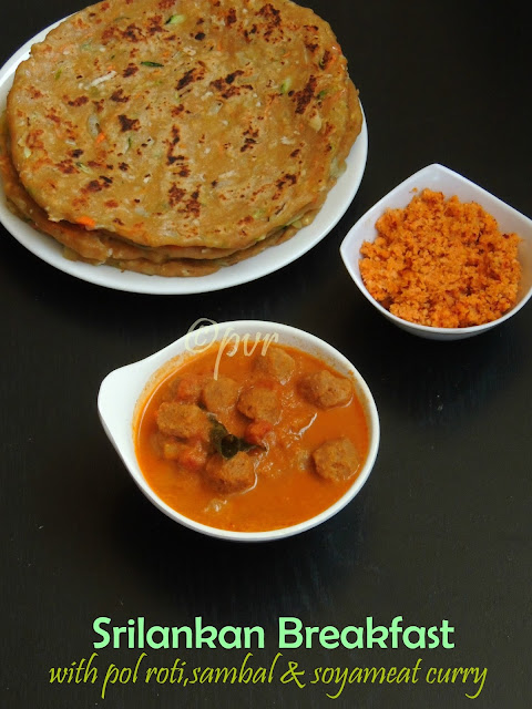 Srilankan Breakfast with pol roti,sambal & soyameat curry