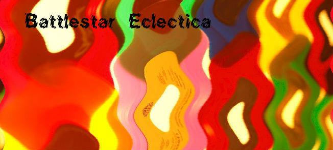 Battlestar Eclectica