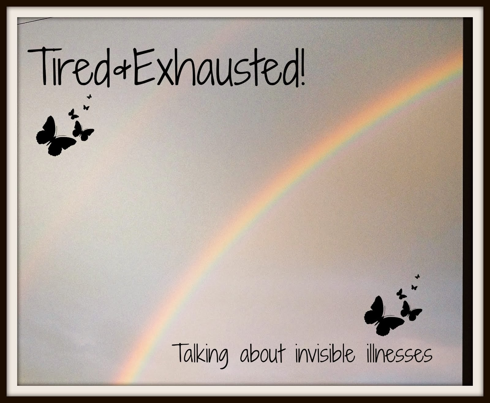 tired & Exhausted badge for those with invisible illnesses