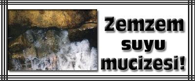 ZemZem Suyunun Yararları