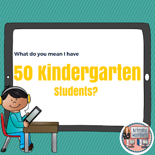 What do you mean I have 50 kindergarten students?