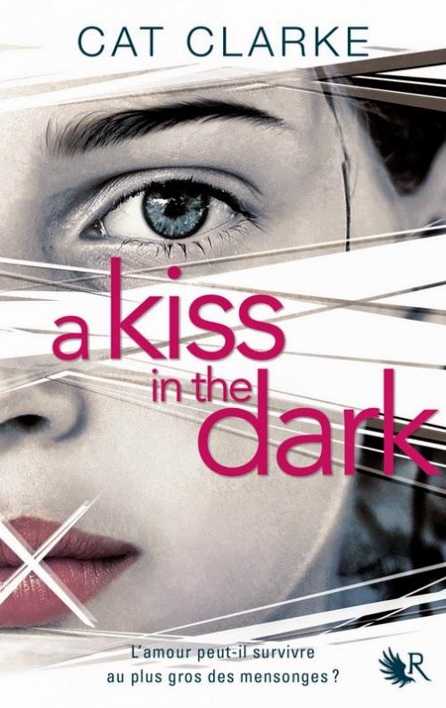 http://www.leslecturesdemylene.com/2014/06/a-kiss-in-dark-de-cat-clarke.html