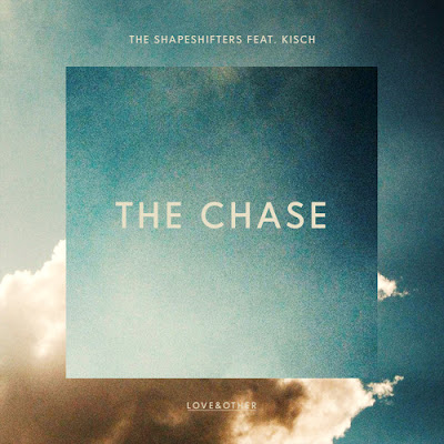 The Shapeshifters feat. Kisch - The Chase