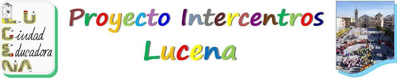 Proyecto Intercentros Lucena