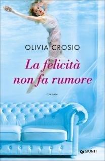 http://www.giunti.it/libri/narrativa/la-felicita-non-fa-rumore/