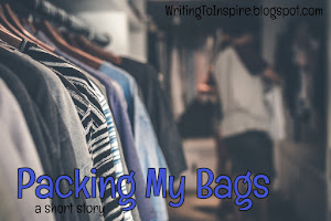 SHORT STORY - Packing My Bags