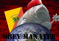 OBEY MANATEE!