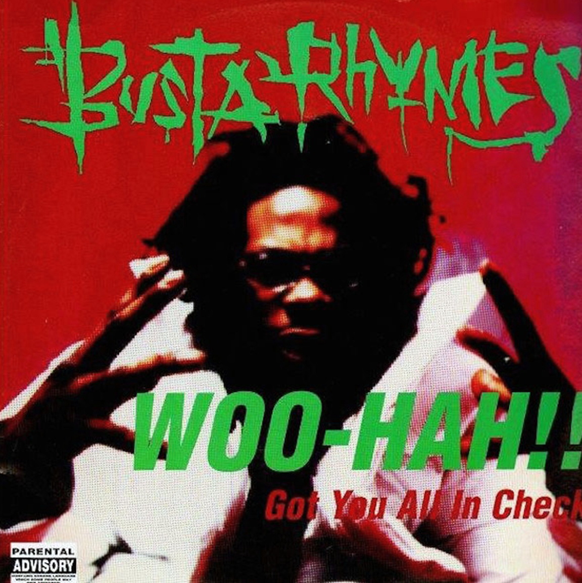 Busta Rhymes - Woo Hah!! Got You All In Check (1996)