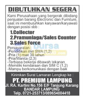 Bursa Kerja Lampung PT. Premium Lampung, Lowongan Kerja Lampung, minggu 09 november 2014