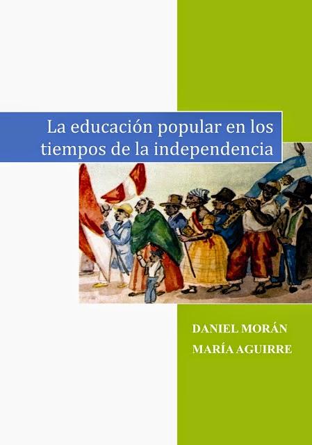 La educación popular en los tiempos de la independencia