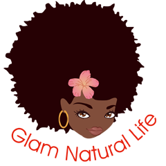 Glam Natural Life | Natural Hair Blog