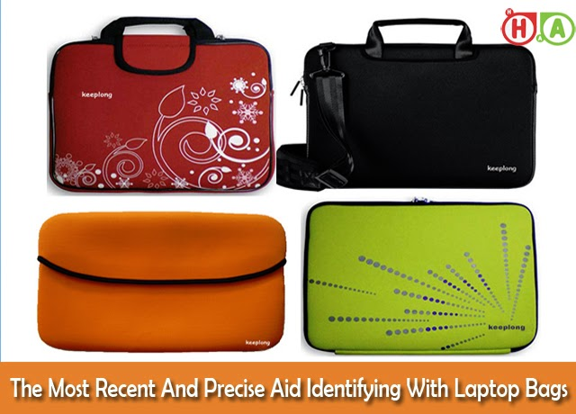 The Most Recent And Precise Aid Identifying With Laptop Bags