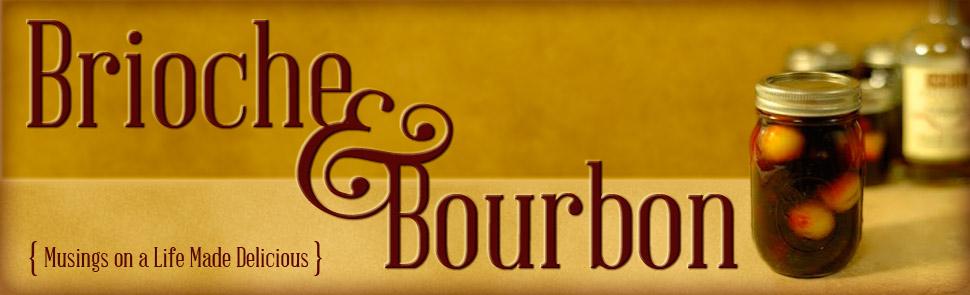 Brioche & Bourbon