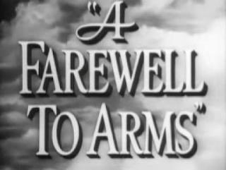 Imagen con el comienzo de la película Adiós a las armas. En la imagen aparece el título en inglés: A Farewell to Arms