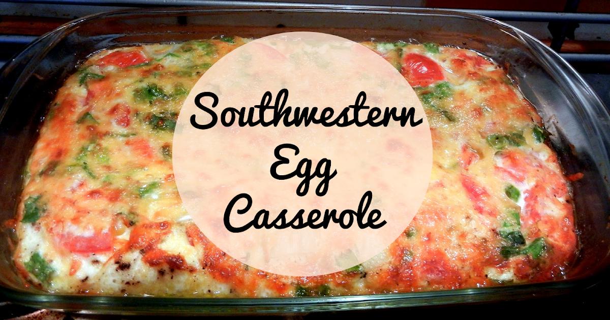 Adventuring Souls: Recipe: Southwestern Egg Casserole