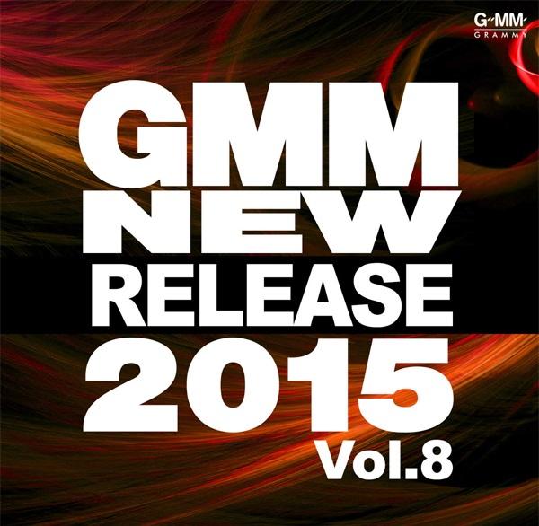 Download [Mp3]-[Hot New Album] เพลงสุดฮิตจาก อัลบั้มเต็ม Gmm New Release 2015 Vol.8 4shared By Pleng-mun.com