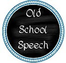 Old School Speech
